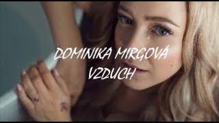 Dominika  Mirgová   Vzduch Text