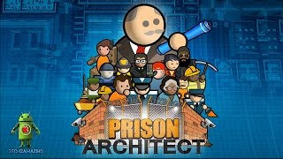 PRISON ARCHITECT : MOBILE ( iOS / Android ) - GAMEPLAY
