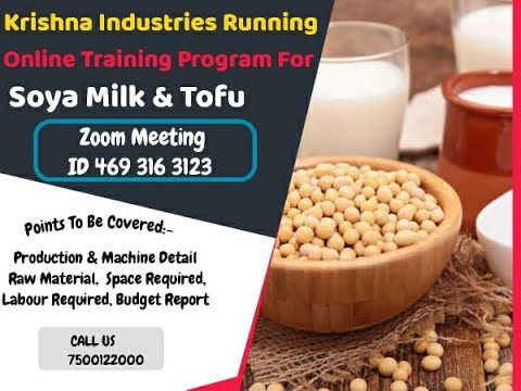 Online Training  & Demo  Session Of Soya Milk & Tofu