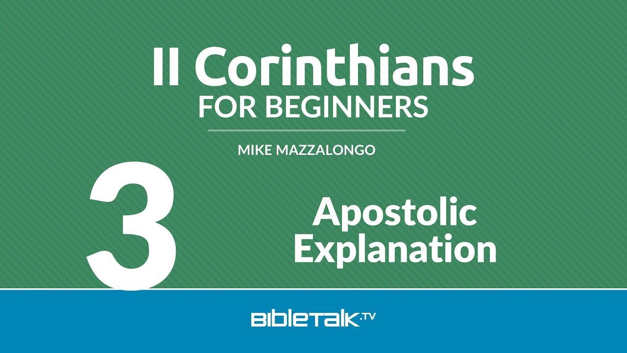 3. Apostolic Explanation