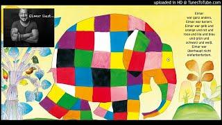 ELMAR, der bunte Elefant (Kinderbuch, ELMAR, Kindergeschichte, David McKee)