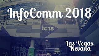 Las Vegas - My InfoComm 2018 Highlights