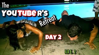 The Youtuber's Retreat D2 w/ Javon, Christian, Maxx, Joshua, Heidi, Amanda & Emily | ILB E. 2