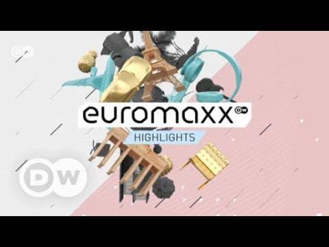 Euromaxx - Highlights of the Week | Euromaxx