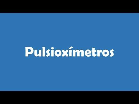 Pulsioxímetros... ¿Qué son? ¿Cuál es mejor comprar? y ¿Dónde comprar?