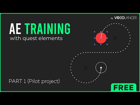 Training for After Effects by Videolancer [PILOT FREE PROJECT ...