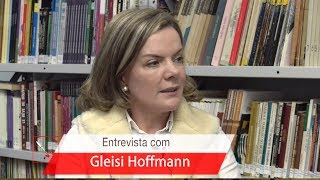 Entrevista com Gleisi Hoffmann