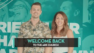 Welcome Back 2019 | The Ark Church