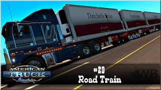 """American Truck Simulator - #29 """"Road Train"""""""