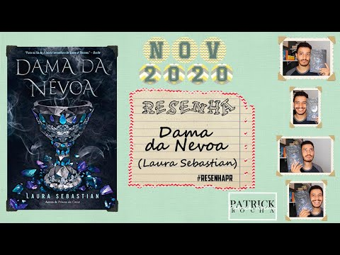 Resenha: Dama Da Nevoa (Laura Sebastian) | Patrick Rocha