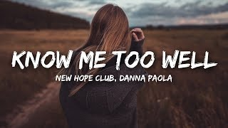 New Hope Club, Danna Paola   Know Me Too Well (Lyrics)