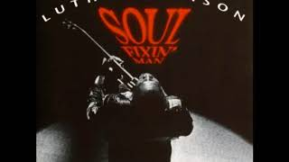 Luther Allison - Soul Fixin' Man [Full Album]