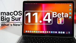 macOS 11.4 Beta 1 is Out! - What's New?