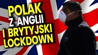 Izolacja Wielkiej Brytani (Lockdown) to Lipa – Polak z Anglii Mówi Jak Tam Jest –