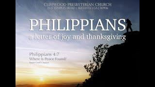 """Philippians 4:7  """"Where Is Peace Found?"""""""