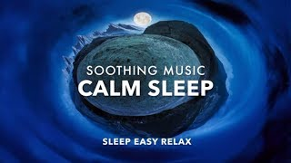 Relaxing Sleep Music, Soothing Dream Relaxation, Healing Calm, Inner Peace ★ 35