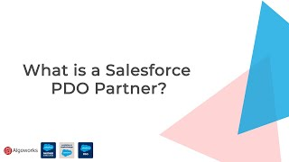 What is a Salesforce PDO Partner?