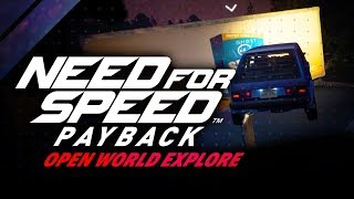 Need for Speed Payback - Open World Guide