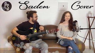 Sadem - Soner Sarikabadayi, Ilyas Yalcintas Akustik Cover Esra Salcan & Bora Mehmetoglu