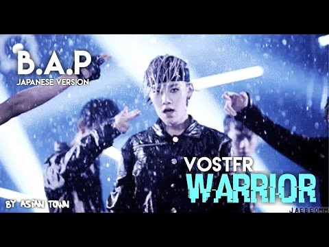 B.A.P / Warrior (Japanese Version / Original Rap) VOSTFR