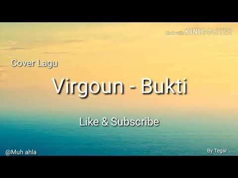 , title : 'Virgoun - BUKTI  Cover '