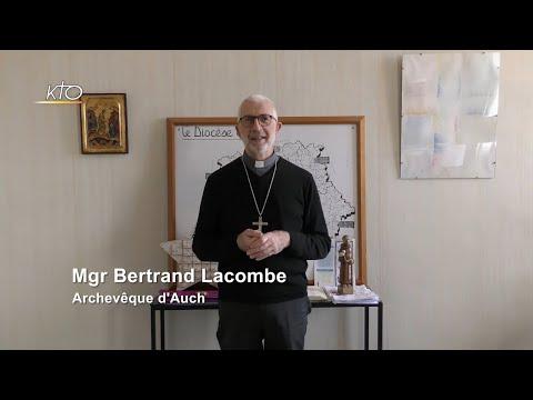 Mgr Bertrand Lacombe : « Vivons dans l'Espérance »