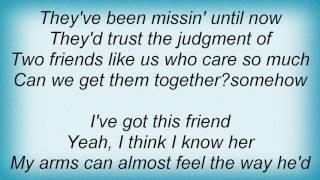 Faith Hill - I've Got This Friend Lyrics