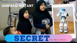 SECRET the short movie | Video Pengajaran Generasi Instant