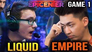 LIQUID vs EMPIRE - SUPER CLOSE GAME - Epicenter XL Group Stage Game 1
