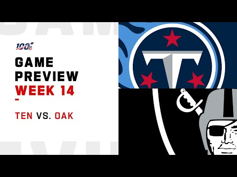 Tennessee Titans vs Oakland Raiders Week 14 NFL Game Preview