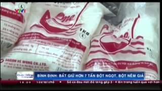 Hơn 7 tấn bột ngọt, bột nêm do Cty Đại Tân làm giả các thương hiệu khác bị QLTT Bình Định bắt giữ