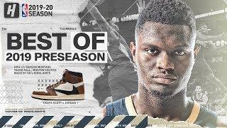 Zion Williamson BEST Highlights & Plays from 2019 NBA Preseason & Summer League!