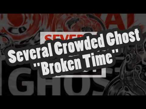 "Several Crowded Ghost ""Broken Time"" (album trailer)"