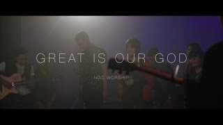 Gambar cover NDC Worship - Great is Your God (Official Lyric Video)