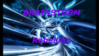 Brainstorm - Rebellion