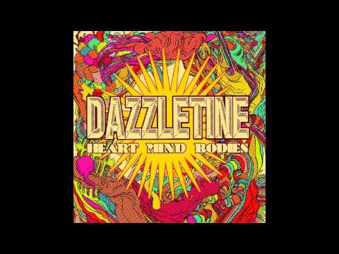"""Dazzletine - """"Here Come The Babes"""""""