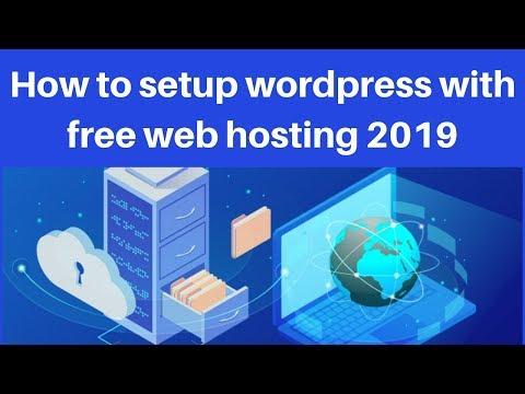 How to setup wordpress with free web hosting 2019