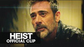 Heist - Official Clip