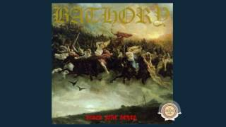 Bathory - Blood Fire Death - 03 The Golden Walls of Heaven