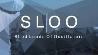Introducing SLOO