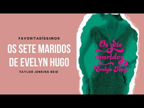 OS SETE MARIDOS DE EVELYN HUGO | FAVORITAD�SSIMOS