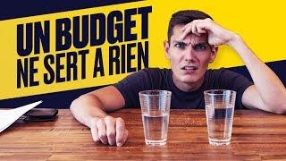 Pourquoi un budget ne sert à rien