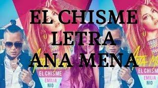 Ana Mena, Nio Garcia, Emilia - El Chisme - Letra