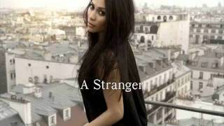 A Stranger - Anggun C Sasmi with Lyrics