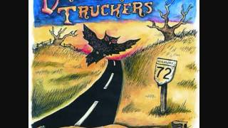 Drive-By Truckers - Shut Your Mouth and Get Your Ass On The Plane