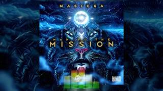 Masicka - Man Fi The Mission (Official Audio)