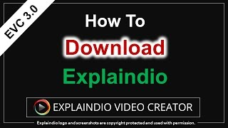 How to Download & Install Explaindio 3.0