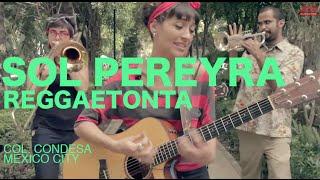 Sol Pereyra   Reggaetonta (Encore Sessions)
