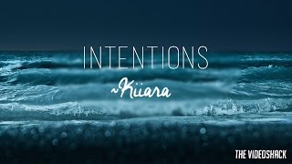 "Kiiara - ""Intentions"" Lyrics"