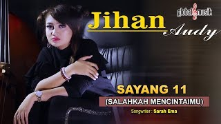 Gambar cover Jihan Audy - Sayang 11 (Salahkah Mencintaimu) (Official Music Video)